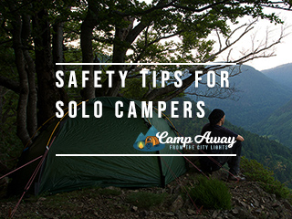safety tips for solo campers featured